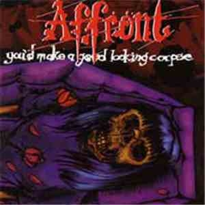 Affront  - You'd Make A Good Looking Corpse download free