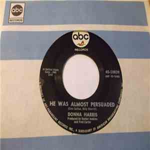 Donna Harris - He Was Almost Persuaded download free