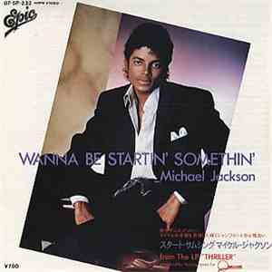 Michael Jackson = マイケル・ジャクソン - Wanna Be Startin' Somethin' = スタート・サムシング download free