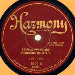 Sam Jones  - Cripple Creek And Sourwood Mountain / Turkey In The Straw download free