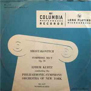 Shostakovich : Efrem Kurtz conducting the Philharmonic-Symphony Orchestra Of New York - Symphony No. 9, Op. 70 download free