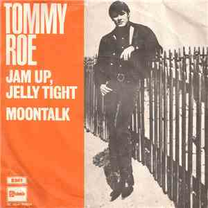 Tommy Roe - Jam Up, Jelly Tight download free