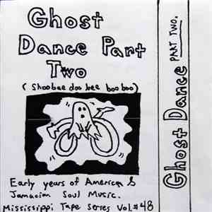 Various - Ghost Dance Part Two download free