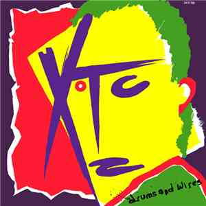 XTC - Drums And Wires download free